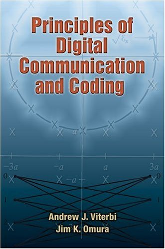 Principles of digital communication and coding by Andrew J Viterbi