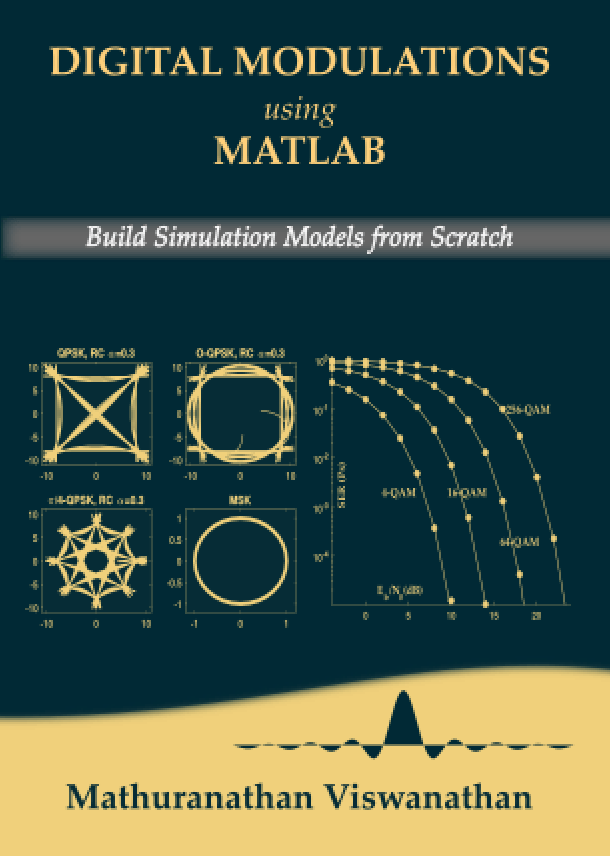 Digital Modulations using Matlab: Build Simulation Models